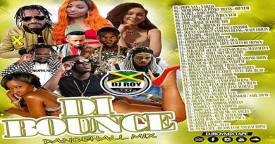 DJ ROY DI BOUNCE DANCEHALL MIXTAPE 2018