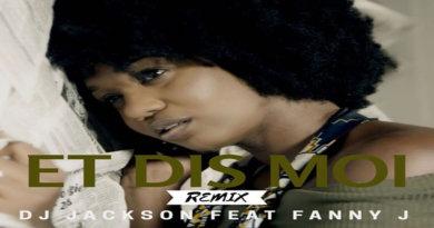 Dj Jackson feat. Fany J - Et dis moi (remix)