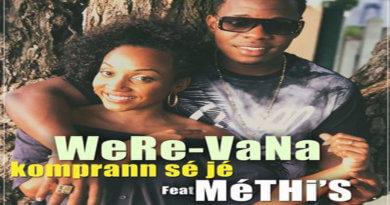 KOMPRANN SÉ JÉ Were Vana feat. Méthi's