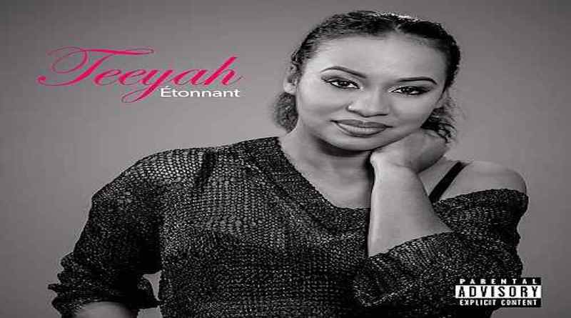 ETONNANT Teeyah, dance hall rnb 2018