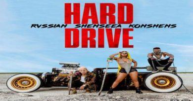 HARD DRIVE Rvssian Shenseea Konshens