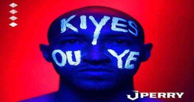 KIYÈS OU YE J-Perry