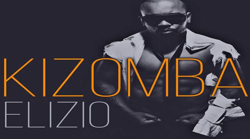 Télécharge Kizomba ELIZIO, album kizomba 2016
