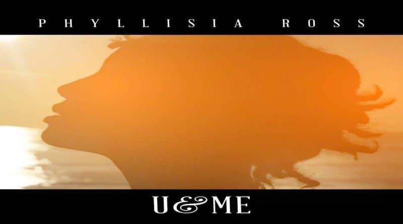 U & ME Phyllisia Ross