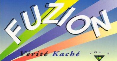 Télécharge Vérité Kaché Vol.3 FUZION, zouk 1996