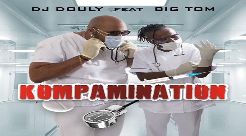 KOMPAMINATION Dj Douly feat. Big Tom