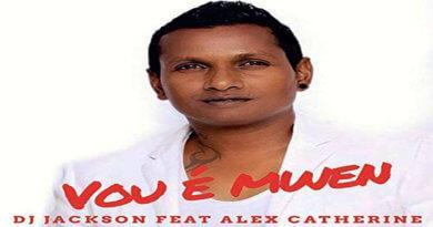 VOU É MWEN Dj Jackson feat Alex Catherine