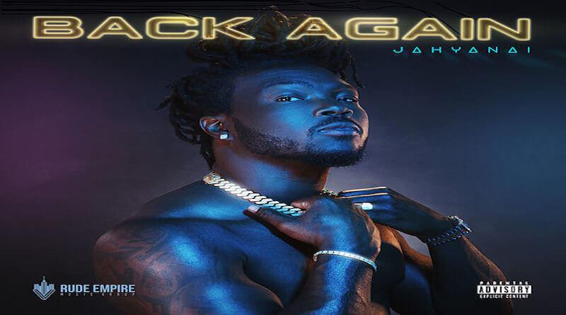 JAHYANAÏ - Back Again, Rap/Hip-Hop 2020
